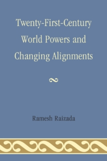 Twenty-First-Century World Powers and Changing Alignments, Paperback Book