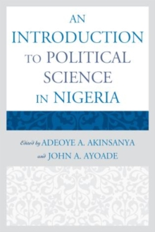 An Introduction to Political Science in Nigeria, Paperback / softback Book