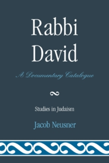 Rabbi David : A Documentary Catalogue, Paperback / softback Book
