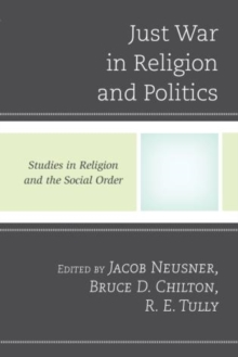 Just War in Religion and Politics, Paperback / softback Book