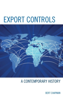 Export Controls : A Contemporary History, Hardback Book
