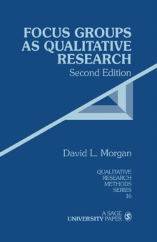 Focus Groups as Qualitative Research, Paperback Book