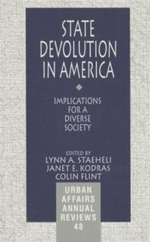 State Devolution in America : Implications for a Diverse Society, Paperback / softback Book