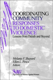 Coordinating Community Responses to Domestic Violence : Lessons from Duluth and Beyond, Paperback / softback Book