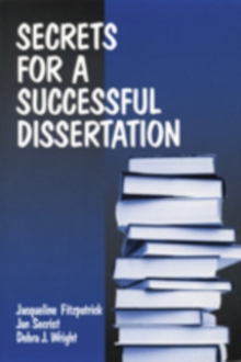 Secrets for a Successful Dissertation, Paperback Book