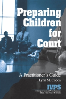 Preparing Children for Court : A Practitioner's Guide, Book Book