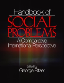 Handbook of Social Problems : A Comparative International Perspective, Hardback Book