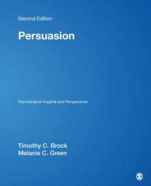 Persuasion : Psychological Insights and Perspectives, Paperback Book