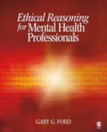 Ethical Reasoning for Mental Health Professionals, Paperback / softback Book