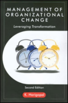 Management of Organizational Change : Leveraging Transformation, Paperback Book