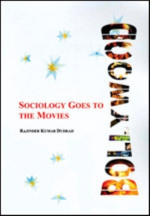 Bollywood : Sociology Goes To the Movies, Paperback Book