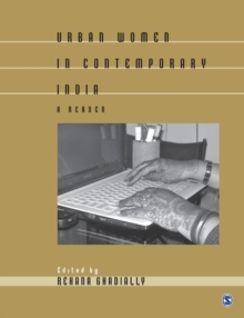 Urban Women in Contemporary India : A Reader, Paperback / softback Book