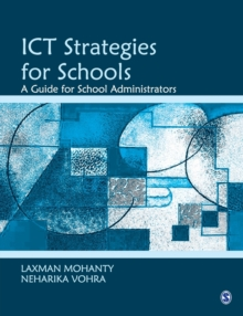 ICT Strategies for Schools : A Guide for School Administrators, Paperback / softback Book