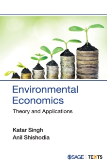 Environmental Economics : Theory and Applications, Paperback / softback Book