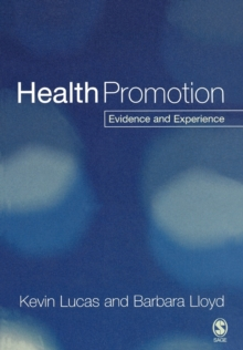 Health Promotion : Evidence and Experience, Paperback / softback Book