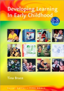 Developing Learning in Early Childhood, Paperback Book