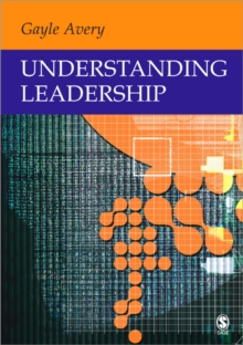 Understanding Leadership : Paradigms and Cases, Paperback / softback Book