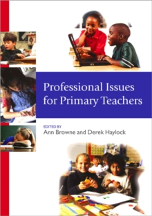 Professional Issues for Primary Teachers, Paperback Book
