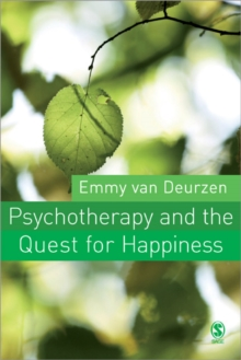 Psychotherapy and the Quest For Happiness, Paperback Book