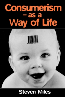 Consumerism : As a Way of Life, Paperback Book