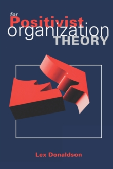 For Positivist Organization Theory, Paperback / softback Book