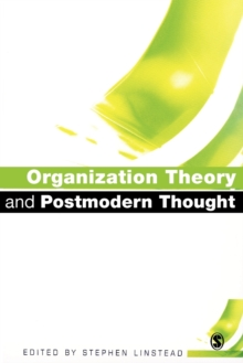 Organization Theory and Postmodern Thought, Paperback / softback Book