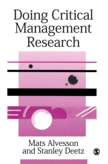 Doing Critical Management Research, Paperback Book