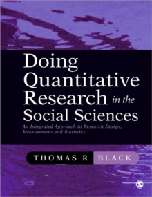 Doing Quantitative Research in the Social Sciences : An Integrated Approach to Research Design, Measurement and Statistics, Paperback Book
