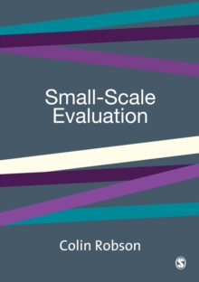 Small-scale Evaluation : Principles and Practice, Paperback Book