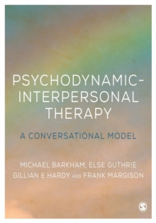 Psychodynamic-Interpersonal Therapy : A Conversational Model, Hardback Book