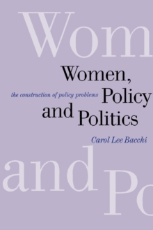 Women, Policy and Politics : The Construction of Policy Problems, Paperback Book