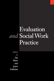 Evaluation and Social Work Practice, Paperback Book