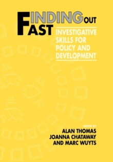 Finding Out Fast : Investigative Skills for Policy and Development, Paperback / softback Book