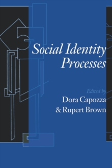 Social Identity Processes : Trends in Theory and Research, Paperback / softback Book