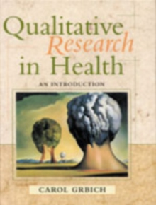 Qualitative Research in Health : An Introduction, Paperback / softback Book