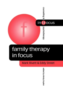 Family Therapy in Focus, Paperback / softback Book