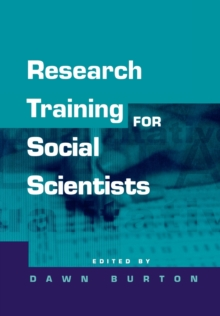 Research Training for Social Scientists : A Handbook for Postgraduate Researchers, Paperback Book