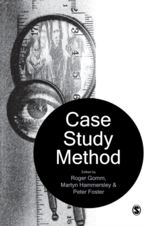 Case Study Method : Key Issues, Key Texts, Paperback Book