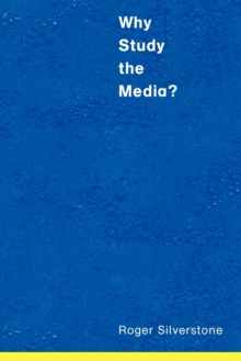 Why Study the Media?, Paperback Book