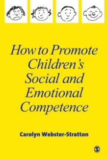 How to Promote Children's Social and Emotional Competence, Paperback Book