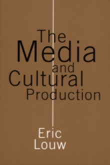 The Media and Cultural Production, Paperback / softback Book