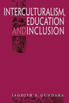 Interculturalism, Education and Inclusion, Paperback / softback Book