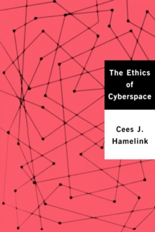 The Ethics of Cyberspace, Paperback / softback Book
