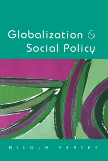 Globalization and Social Policy, Paperback / softback Book