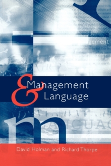 Management and Language : The Manager as a Practical Author, Paperback / softback Book