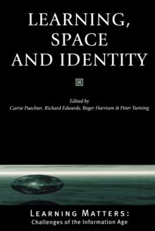 Learning, Space and Identity, Paperback / softback Book