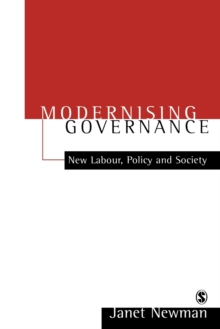 Modernizing Governance : New Labour, Policy and Society, Paperback Book