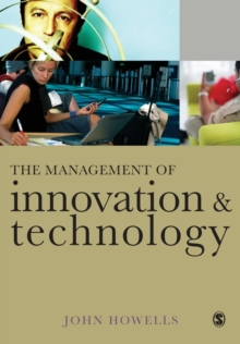 The Management of Innovation and Technology : The Shaping of Technology and Institutions of the Market Economy, Paperback / softback Book