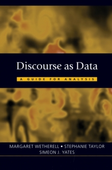 Discourse as Data : A Guide for Analysis, Paperback Book