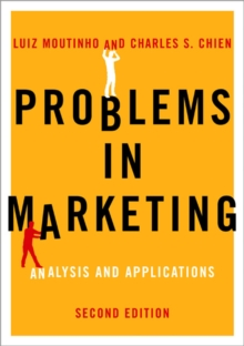 Problems in Marketing : Applying Key Concepts and Techniques, Paperback / softback Book